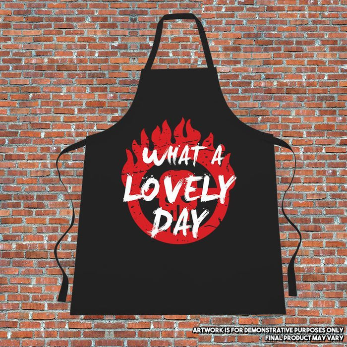 """WHAT A LOVELY DAY"" Apron. Cooking. Kitchen.MadMax.Quote"