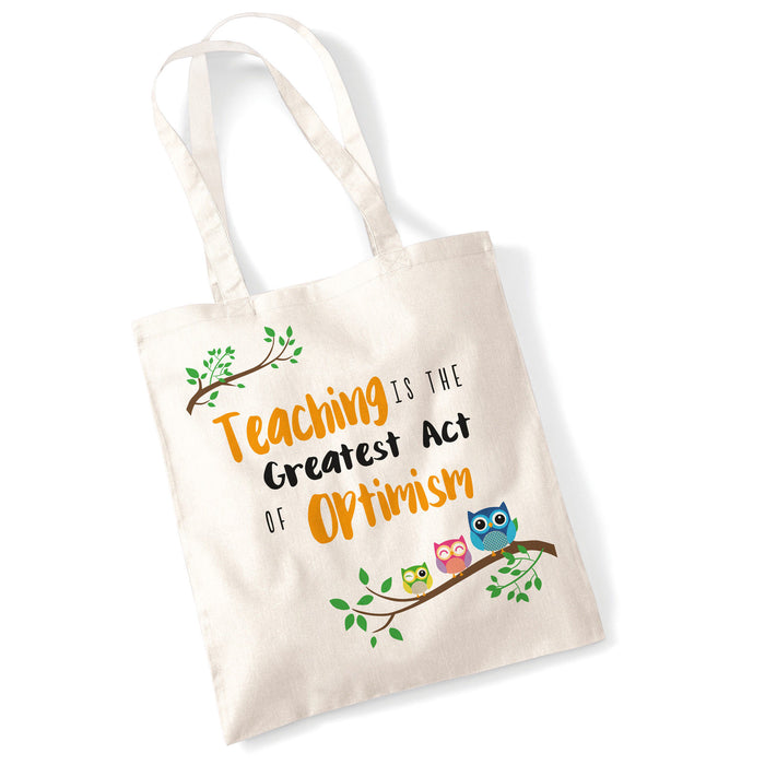 Teaching is the Greatest Act of Optimism Owls Teacher Gift Bag