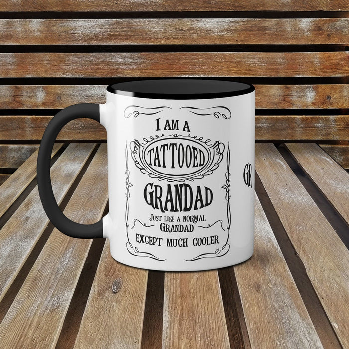 I Am A Tattooed Grandad Just Like A Normal Grandad Except Much Cooler Coffee Mug