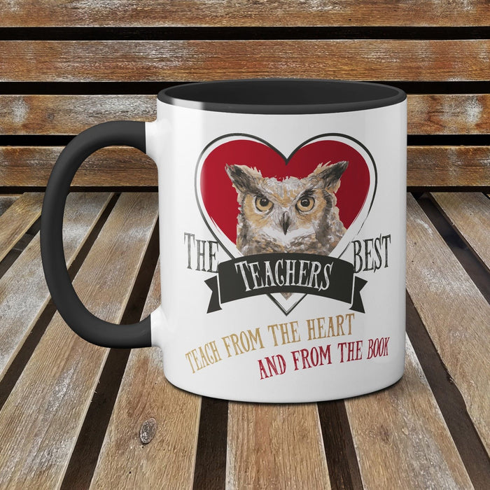 The Best Teachers Teach from the Heart and the Book Funny Ceramic Mug Owl - RED