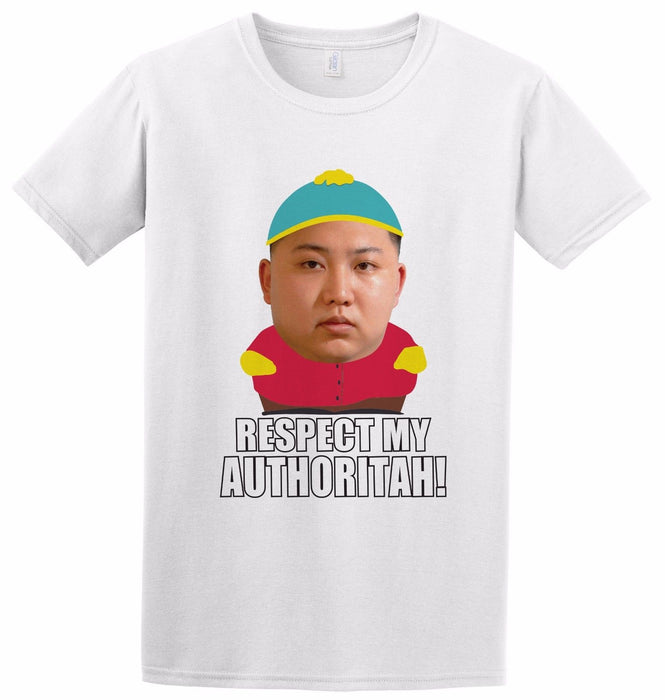 Kim Jong Un Respect My Authority! Funny South Park Cartman Inspired T-shirt
