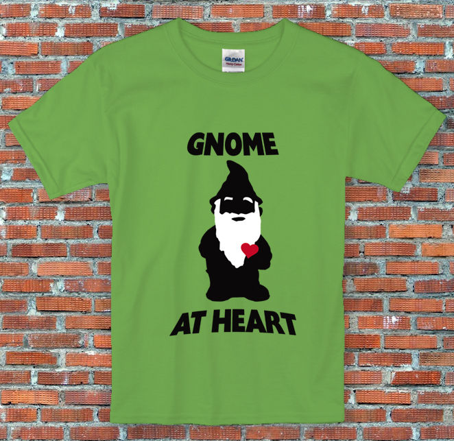 """Gnome at Heart"" Funny Gardening Shirt S to 2XL"