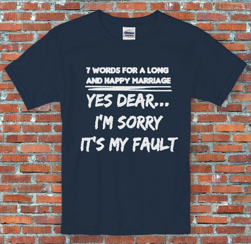 7 Words For A Long Happy Marriage Anniversary Spouse Funny Wedding Wife T-Shirt