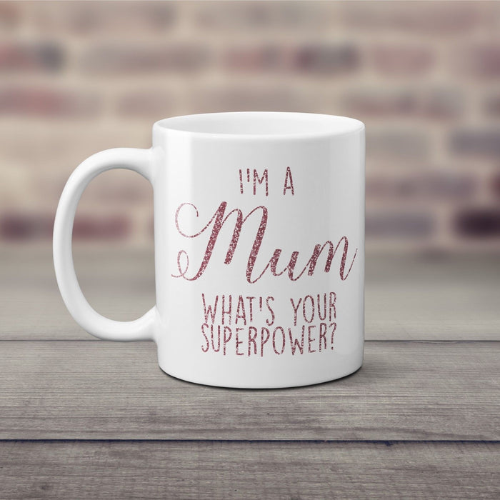 I'm a Mum, What's Your Superpower? Mothers Day Mug Dusky Pink Glitter Gift