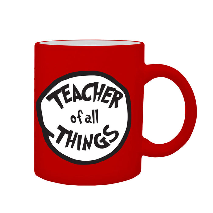 Teacher of all Things Leavers School Present End Year Present Gift Printed Mug