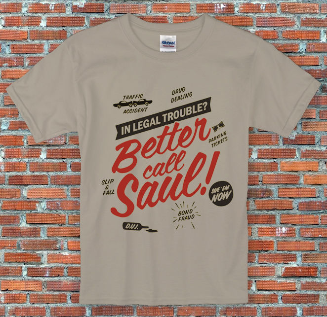 Better Call Saul Breaking Bad Inspired T Shirt S M L XL 2XL