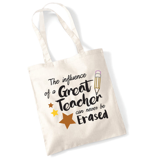 Great Teacher Can't Be Erased Leavers School Present End Year Present Tote Bag