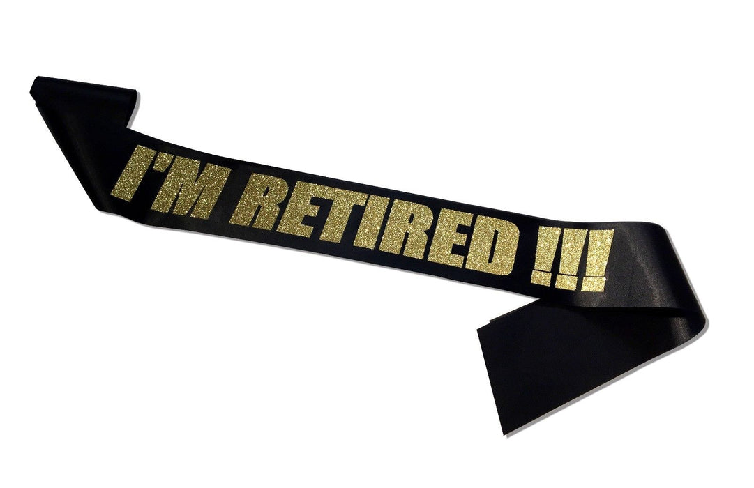 Personal I'm Retired Sash Satin Retirement Party Banner - Black And Gold Glitter