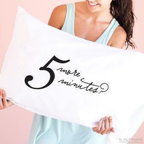 5 More Minutes Pillow Case-Rustic Ranch
