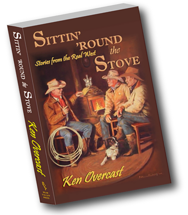 Sittin' 'Round the Stove, Book of Short Stories From the Real West