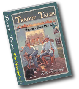 Tradin' Tales, Stories From a Montana Back Porch/Digital Download