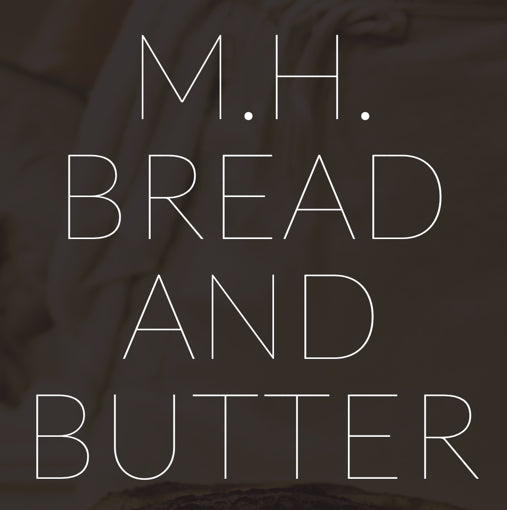 M.H. Butter & Bread Pickup and Delivery