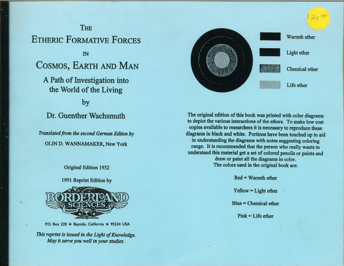 The Etheric Formative Forces in Cosmos, Earth and Man by Guenther Wachsmuth