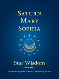 Saturn - Mary - Sophia Star Wisdom, Volume 2