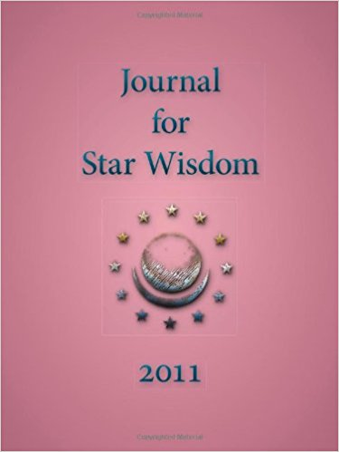 Journal For Star Wisdom: 2011: Robert Powell, Editor