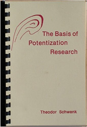 Basis of Potentization Research by Theodor Schwenk