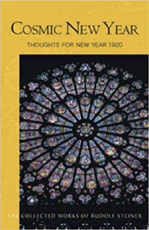 Cosmic New Year: Thoughts for New Year 1920 by Rudolf Steiner: Lecture 195