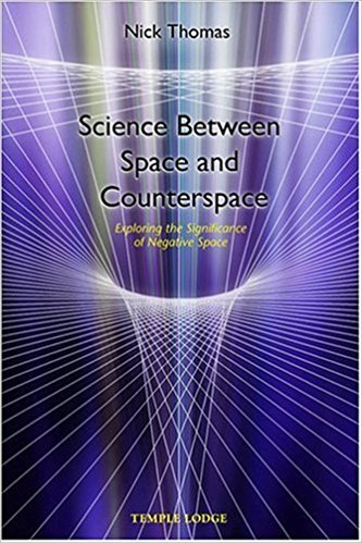 Science Between Space and Counterspace: Exploring the Significance of Negative Space by Nick Thomas