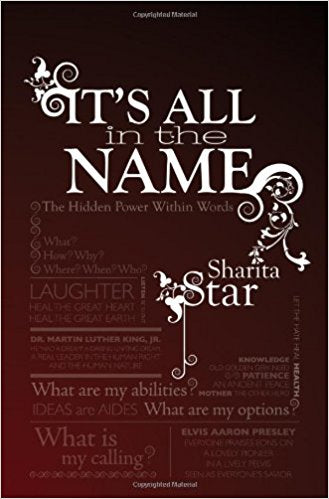 It's All in the Name by Sharita Star