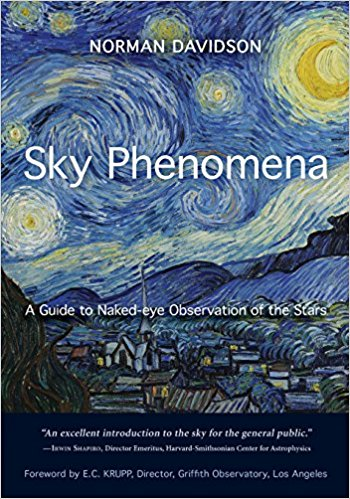 Sky Phenomena: A Guide to Naked-Eye Observation of the Stars by Norman Davidson