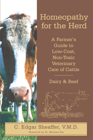 Homeopathy for the Herd by C. Edgar Sheaffer