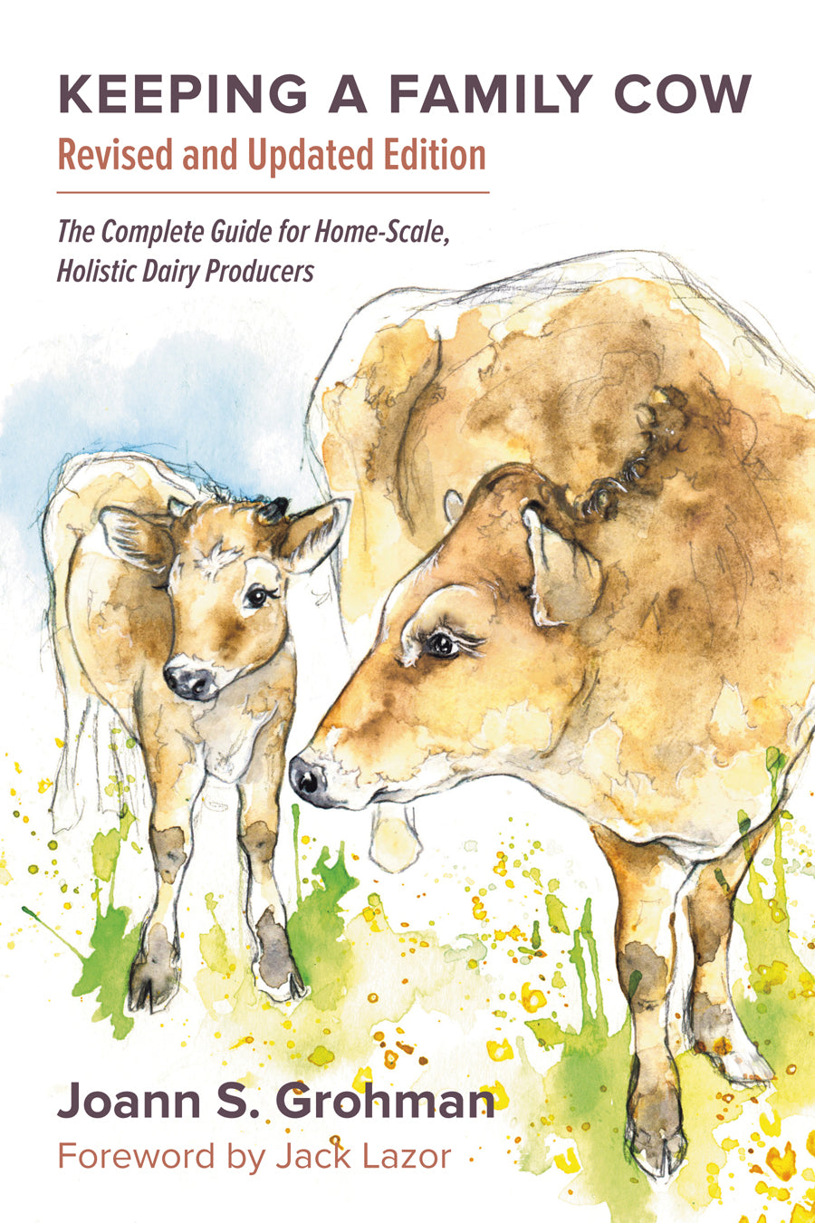 Keeping a Family Cow by Joann S. Grohman