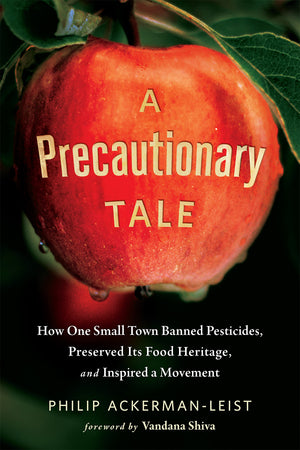 A Precautionary Tale by Philip Ackerman-Leist