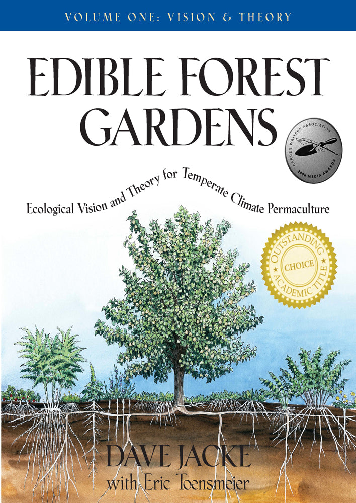 Edible Forest Volume 2 by Dave Jacke