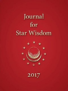 Journal For Star Wisdom: 2017 Edited by Robert Powell