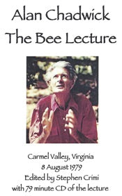 The Bee Lecture by Alan Chadwick