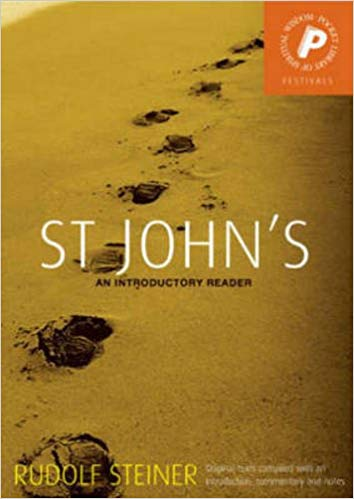 St. John's: An Introductory Reader by Rudolf Steiner