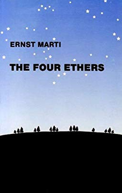 The Four Ethers by Ernest Marti