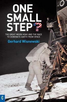 One Small Step by Gerhard Wisnewski