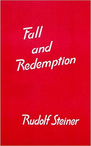 Fall and Redemption by Rudolf Steiner
