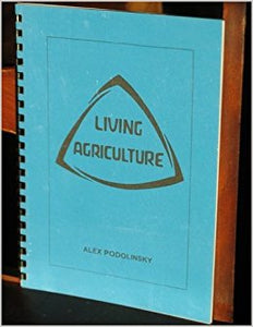 Living Agriculture by Alex Podolinsky