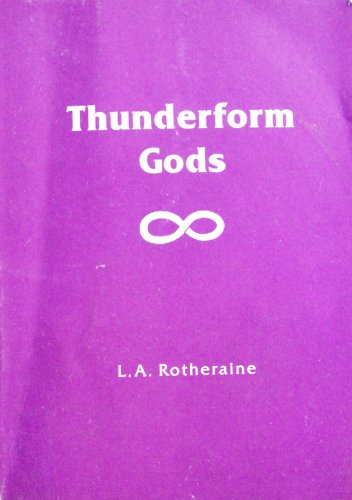 Thunderform Gods by L.A. Rotheraine