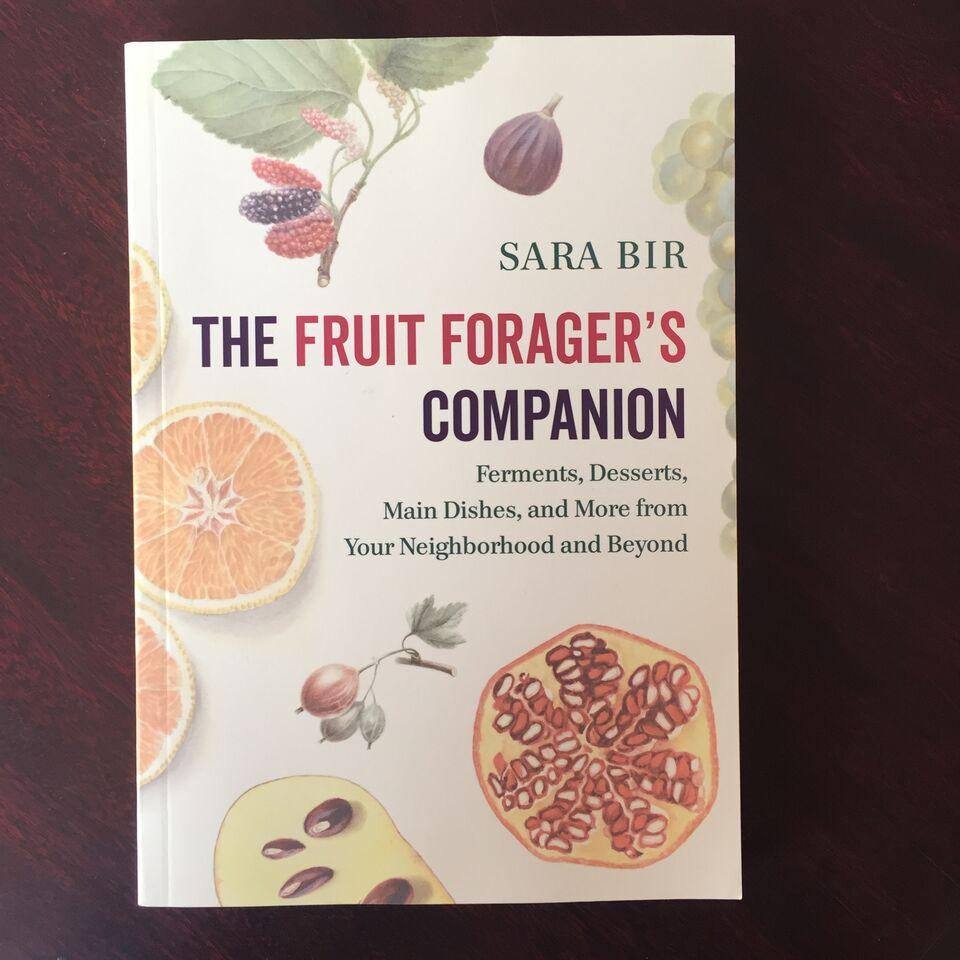 The Fruit Forager's Companion by Sara Bir
