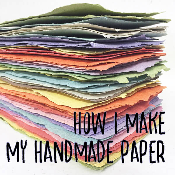 How I make Handmade Paper title image