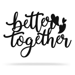 Bluewater Decor Better Together Metal Art Sign Black