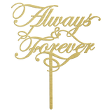 Gold Always and Forever Cake Topper Metal Art Sign
