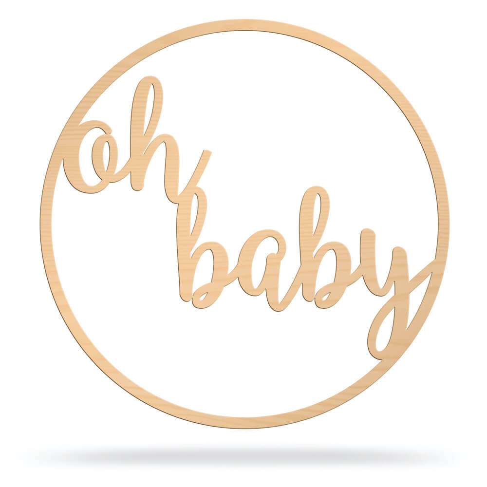 Oh Baby Circle Wooden Sign