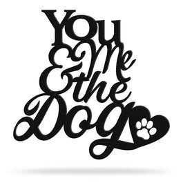 Bluewater Decor You, Me & The Dog Metal Art Sign Black