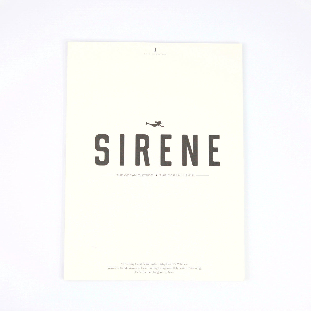 Sirene Journal, issue 1 - Just the Sea by SEA LOVERS