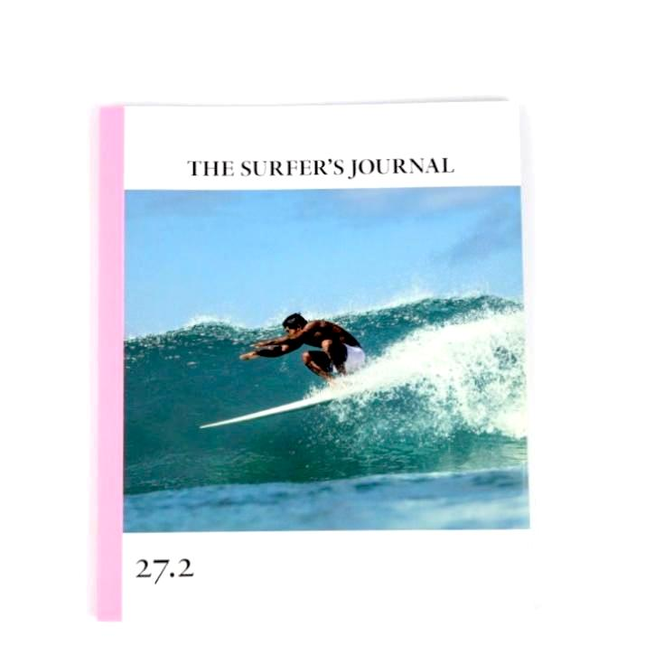 The Surfer's Journal 27.2 - Just the Sea by SEA LOVERS