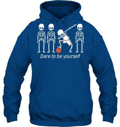 Dare to be yourself Dabbing Basketball Hoodies T shirts