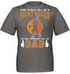 Some people call me a point guard the most important call me dad Basketball T shirt