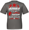 It's not just a hobby It's my escape from reality basketball t shirt and hoodies v2