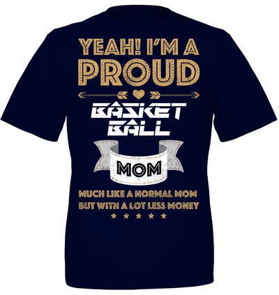 Mother's day gift I'm a proud basketball mom
