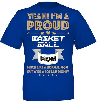 Mother's day gifts I'm a proud basketball mom v2