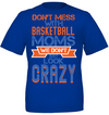 Mother's day gifts Don't mess with basketball moms